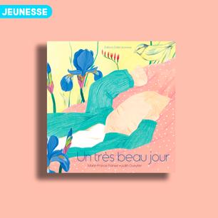 Un très beau jour de Marie-France Painset et Judith Gueyfier