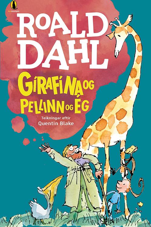 Gírafína og Pellinn og ég