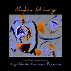 MAYHEM AT LARGE CD COVER.png