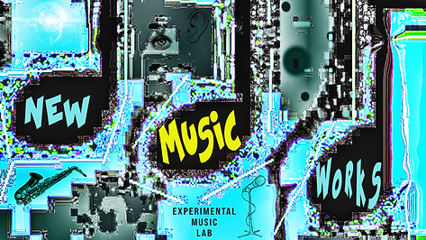 NEW MUSIC WORKS PHOTO 1.png