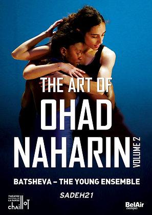 The Art of Ohad Naharin vol. 2 Sadeh21 DVD