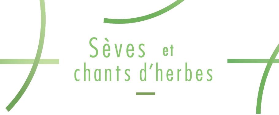 Sèves et chants d'herbes de Delphine Roux