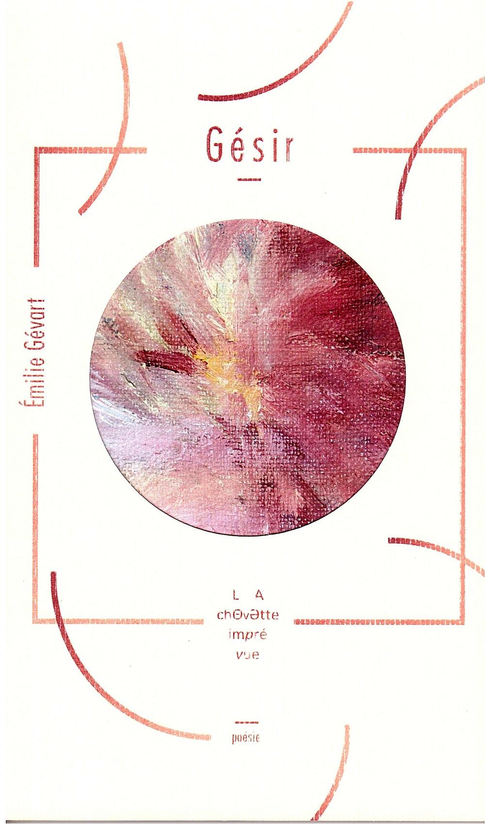 Gésir, recueil de poésie d'Emilie Gévart
