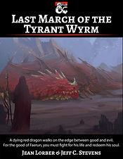 Last_March_Tyrant_Wyrm_Cover.jpg