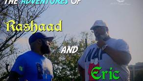 WATCH Rashaad and Eric Ep.1-5+BLOOPERS!!