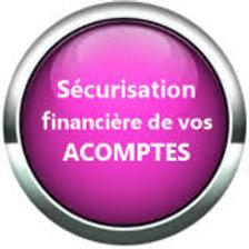 Sécurisation de vos acomptes & règlements
