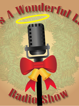 Its a Wonderful Life: A Live Radio Show