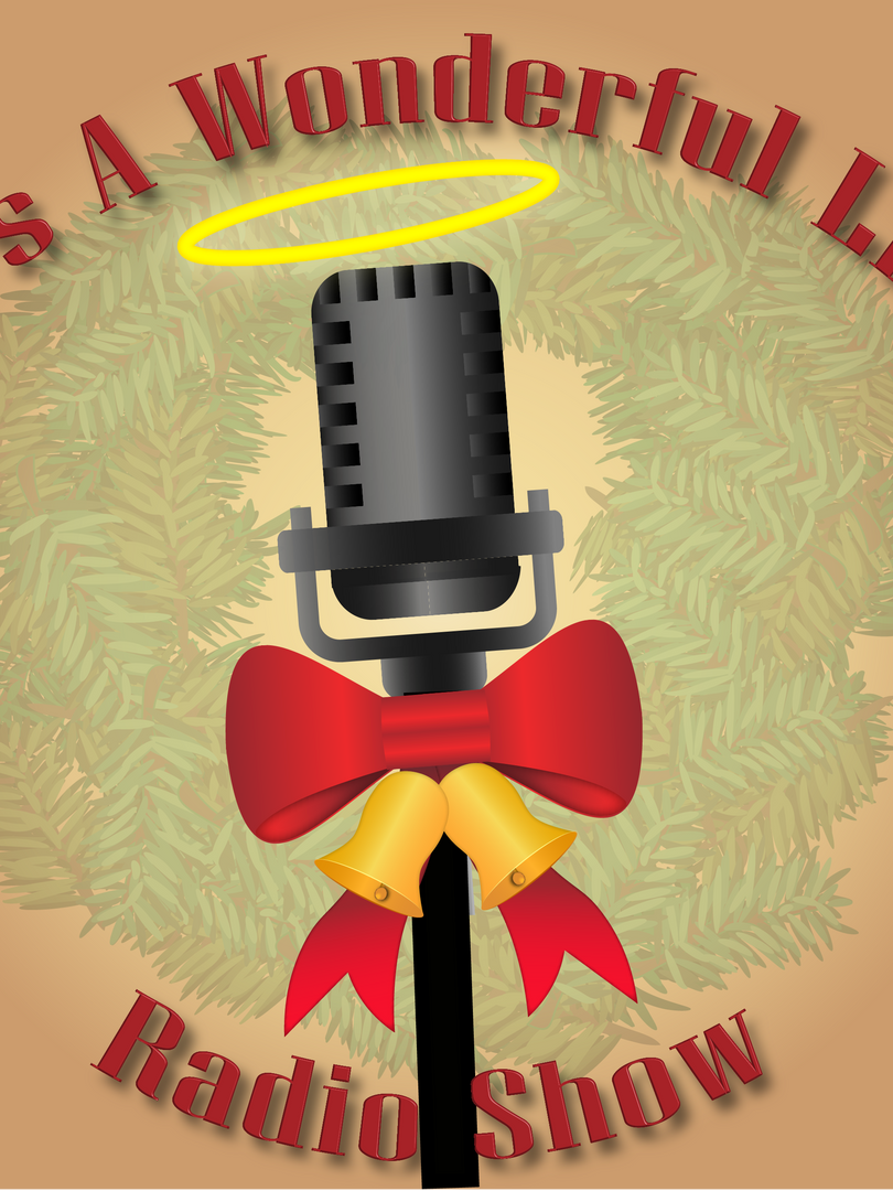 Its a Wonderful Life: A Live Radio Show