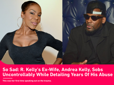 BET: So Sad: R. Kelly's Ex-Wife, Andrea Kelly, Sobs Uncontrollably While Detailing Years Of His Abuse
