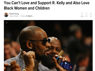 You Can't Love and Support R. Kelly and Also Love Black Women and Children