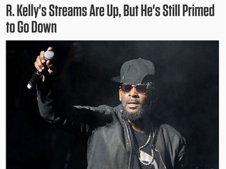 Complex: R. Kelly's Streams Are Up, But He's Still Primed to Go Down