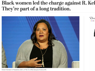 Washington Post: Black women led the charge against R. Kelly. They're part of a long tradition.