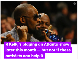 Mic: R Kelly's playing an Atlanta show later this month - but not if these activists can help it