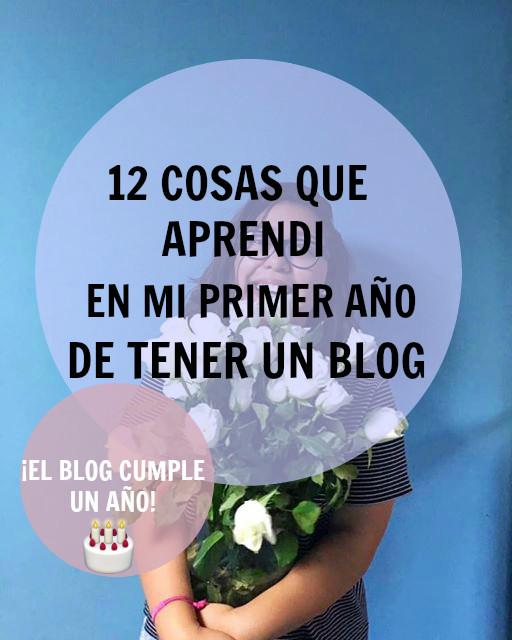 Cosas que aprendí en mi primer año de ser Blogger 🍰🎉