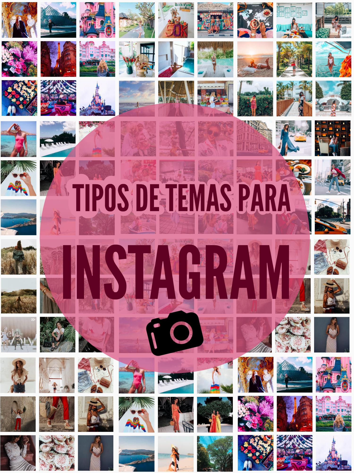 tipos de temas para instagram andreapadilla
