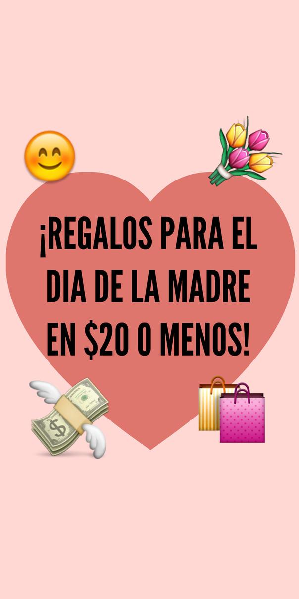 ¡Regalos para el día de la madre menores de $20!  🎁💸💕