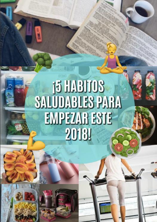 ¡5 HABITOS SALUDABLES PARA EMPEZAR 2018! 🍎