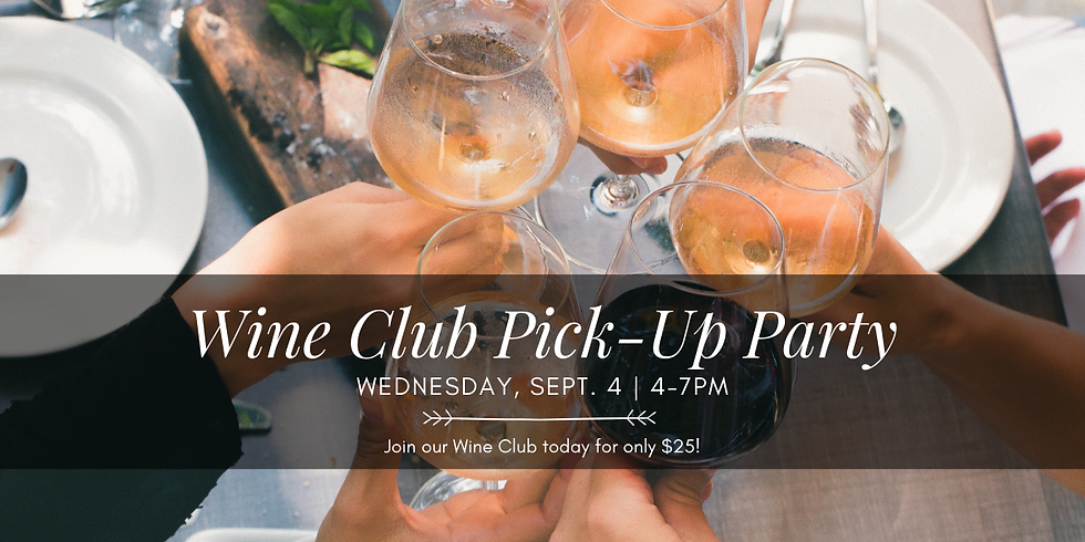 Wine Club Pick-Up Party
