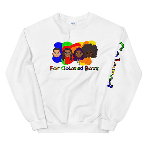 For Colored Boys Unisex Sweatshirt