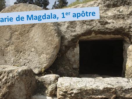 Marie de Magdala...1er apôtre