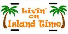 LIVIN ON ISLAND TIME VANITY PLATE.jpg