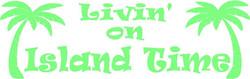 LIVIN+ON+ISLAND+TIME.jpg