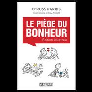 LE PIÈGE DU BONHEUR ÉDITION ILLUSTRÉE