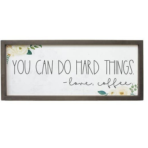 You Can Do Hard Things Wall Sign