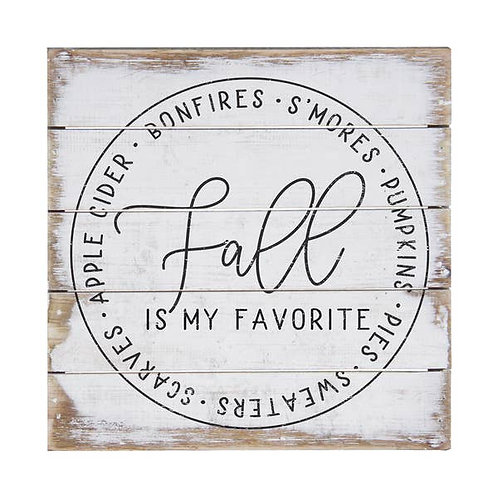 Fall Is My Favorite Wall Sign