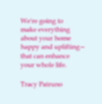 Tracy Patruno, happy-home coach at Bliss This Home:, quotation