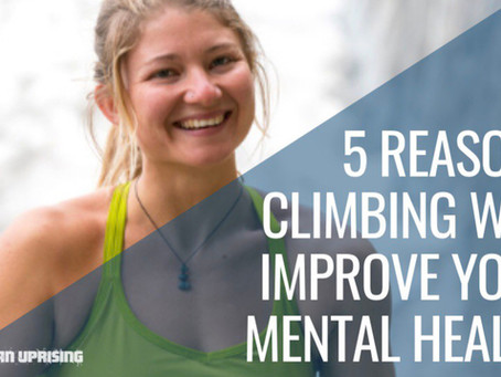 5 Reasons Climbing Will Improve Your Mental Health – with Hazel Findlay