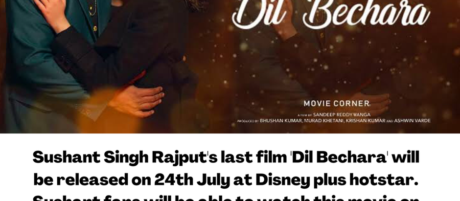 Sushant Singh Rajput's last film 'Dil Bechara'