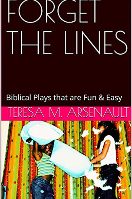 FORGET THE LINES - Fun & Easy Biblical Plays