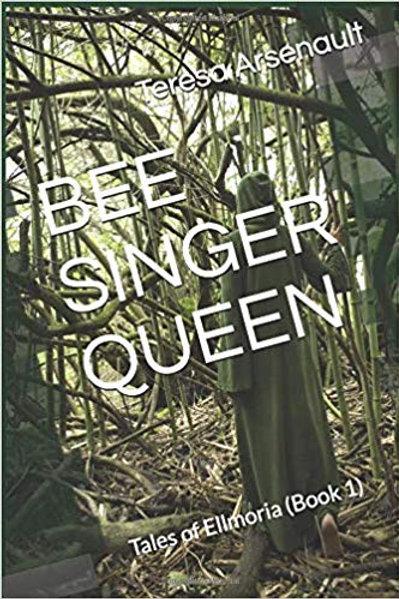 Bee Singer Queen novel