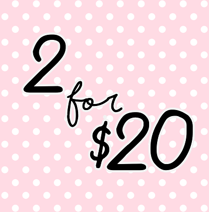 Two $12 Items for $20