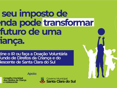 O SEU IMPOSTO DE RENDA PODE TRANSFORMAR O FUTURO DE UMA CRIANÇA