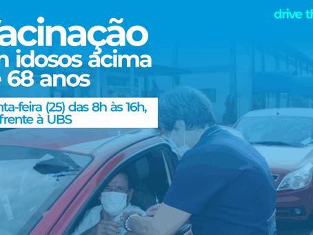 VACINAÇÃO EM IDOSOS ACIMA DE 68 SEGUEM NESTA QUINTA-FEIRA