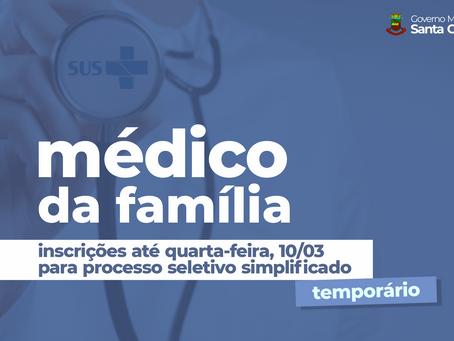 MUNICÍPIO ABRE INSCRIÇÕES PARA CONTRATAÇÃO DE MÉDICO DA FAMÍLIA