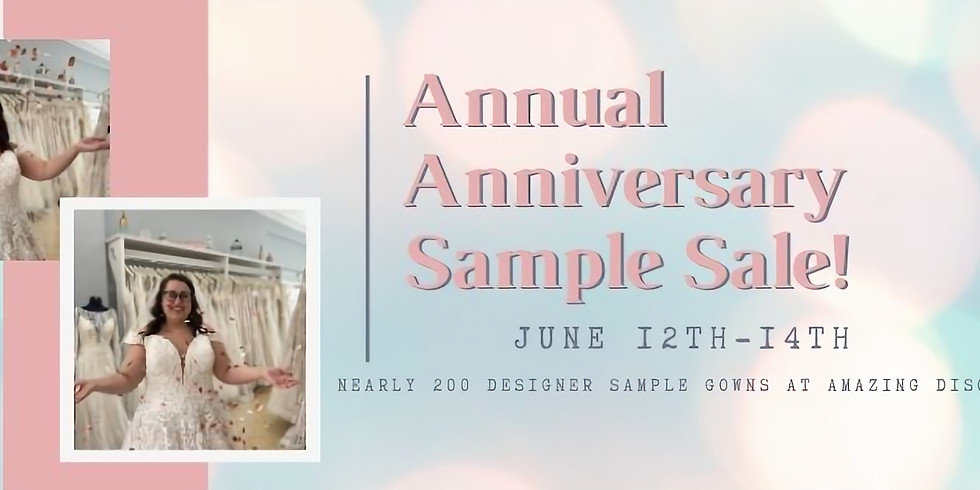 Annual Anniversary Sample Sale Blowout!