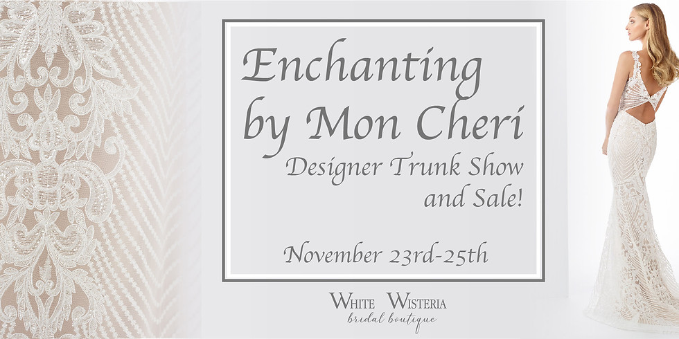Enchanting by Mon Cheri Trunk Show and Sale!