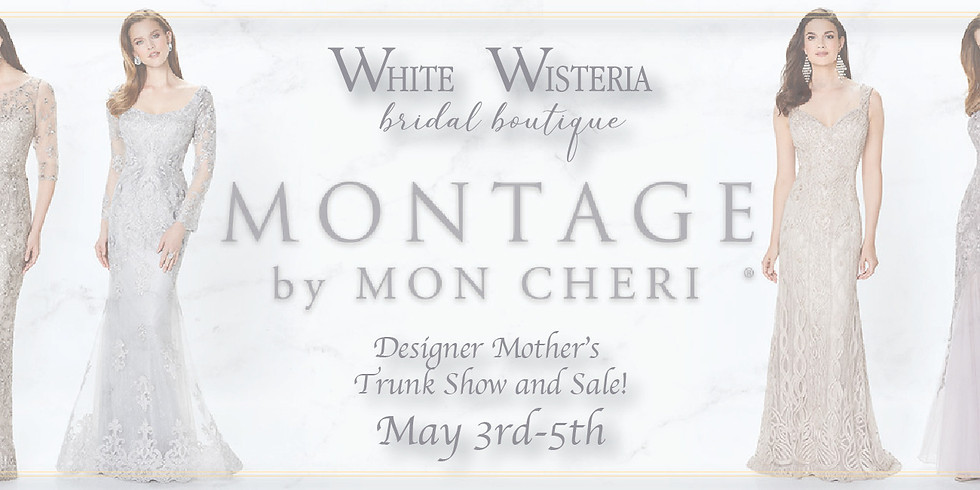 Montage by Mon Cheri Trunk Show