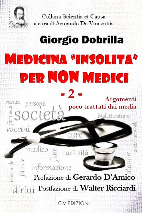"""MEDICINA """"INSOLITA"""" PER NON MEDICI - vol.2"""