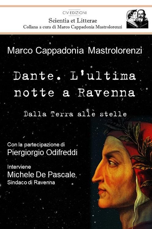 Dante. L'ultima notte a Ravenna