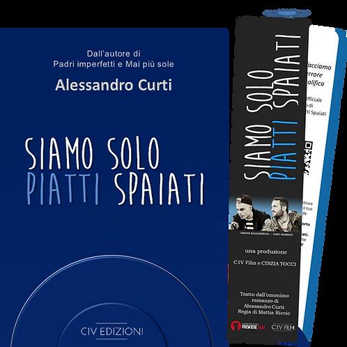 SIAMO SOLO PIATTI SPAIATI - Ed. Speciale