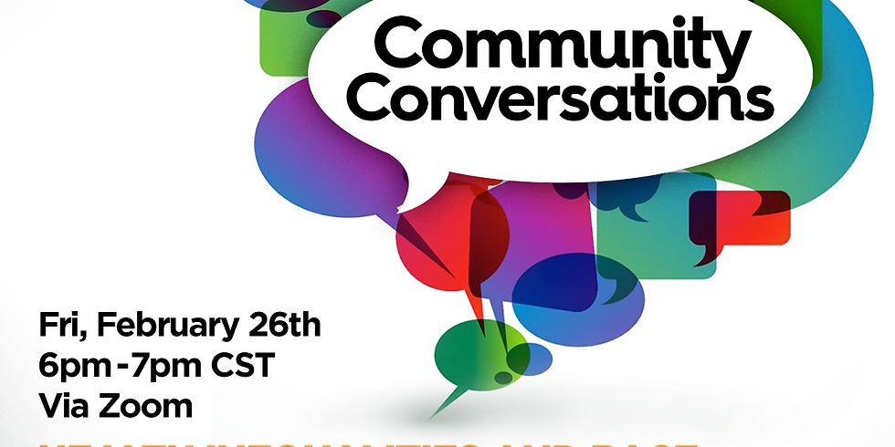 Community Conversations Health Inequalities and Race: Focus on Diet & Heart Health Month