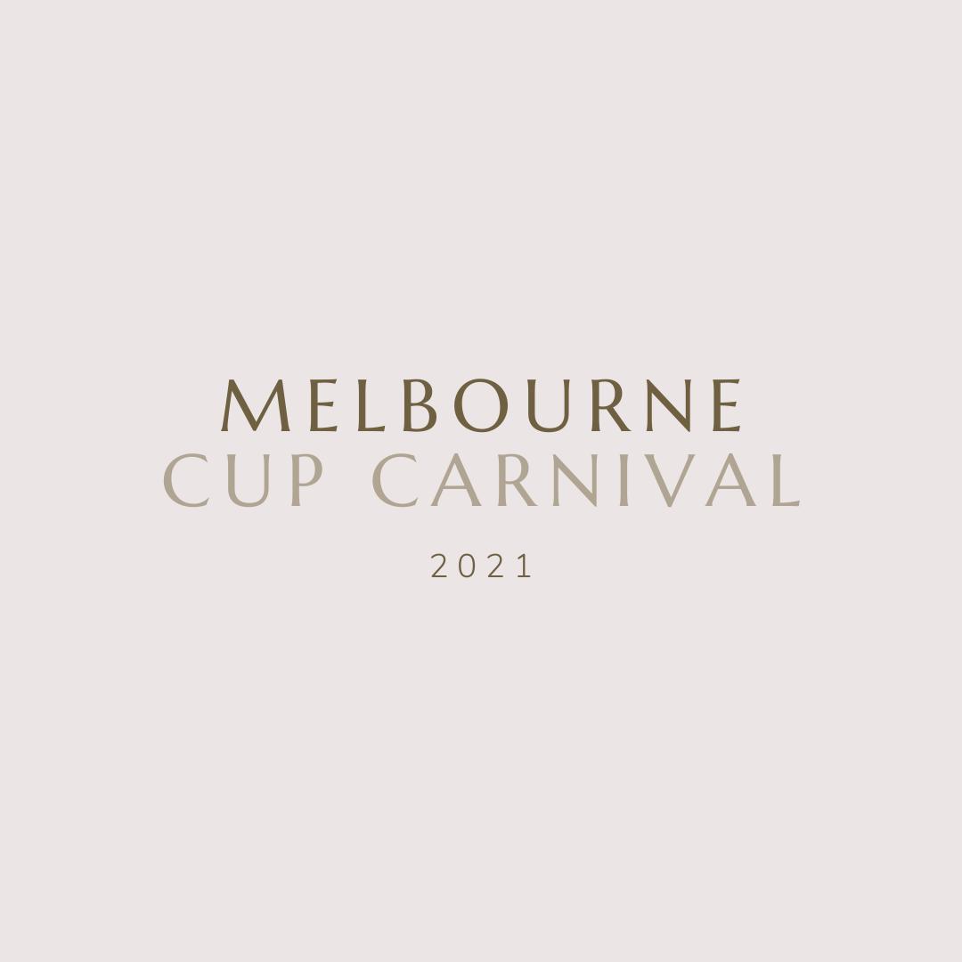 Melbourne Cup Carnival 2021