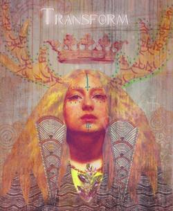 """""""Transform"""" by Maya Grey"""
