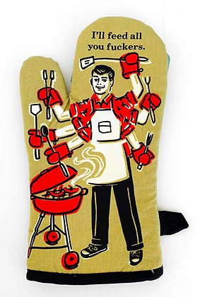 Oven Mitt - Feed all you f***ers
