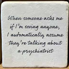 Coaster - Psychiatrist