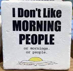 Coaster - Morning People